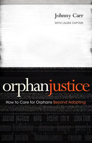 Orphan Justice by Johnny Carr